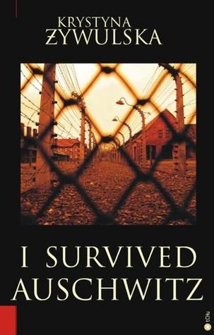 I Survived Auschwitz